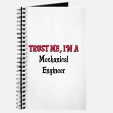 Trust Me I'm a Mechanical Engineer Journal