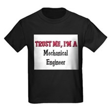 Trust Me I'm a Mechanical Engineer T
