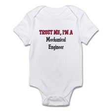 Trust Me I'm a Mechanical Engineer Infant Bodysuit