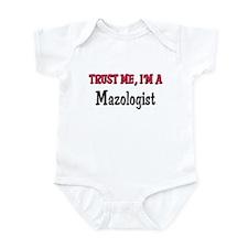 Trust Me I'm a Mazologist Infant Bodysuit
