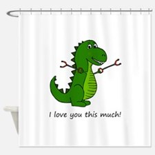 I love you this much! T-Rex Dinosau Shower Curtain