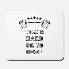 Weights - Train Hard Mousepad