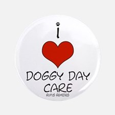 """I Love Doggy Day Care 3.5"""" Button"""