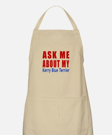 Ask Me About My Kerry Blue Terrier Dog Desig Apron