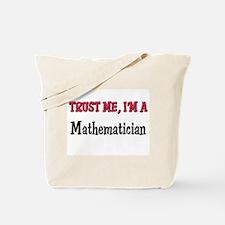 Trust Me I'm a Mathematician Tote Bag