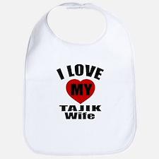 I Love My Tajik Wife Bib