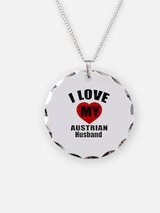 I Love My Austrian Husband Necklace