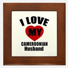 I Love My Cameroonian Husband Framed Tile