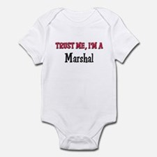 Trust Me I'm a Marshal Infant Bodysuit