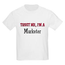 Trust Me I'm a Marketer T-Shirt