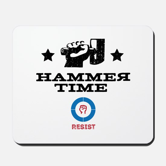 Hammer time / resist Mousepad