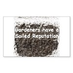 Gardener's soiled reputation Rectangle Sticker