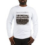 Gardener's soiled reputation Long Sleeve T-Shirt