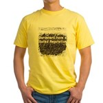 Gardener's soiled reputation Yellow T-Shirt