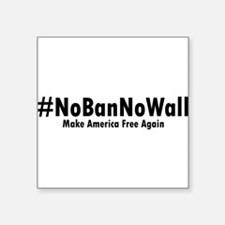 #NoBanNoWall 2 Sticker