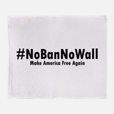 #NoBanNoWall 2 Throw Blanket
