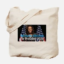 Michelle Obama For President 2020 Tote Bag