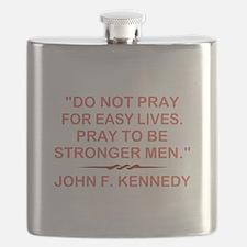 DO NOT PRAY FOR... Flask