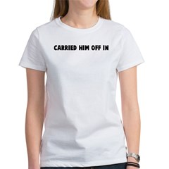 Carried him off in Tee