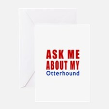 Ask Me About My Otterhound Dog Desig Greeting Card