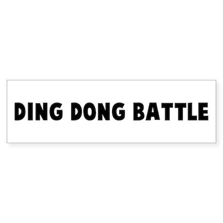 Ding dong battle Bumper Sticker