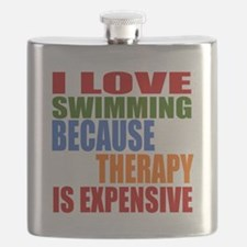 I Love Swimming Because Therapy Is Expensive Flask