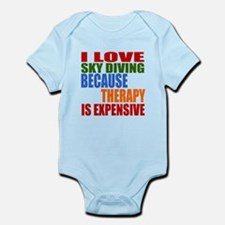 I Love Sky diving Because Therapy Infant Bodysuit