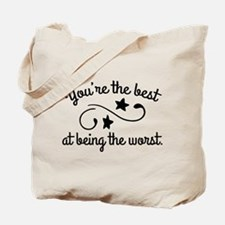 You're The Best Tote Bag