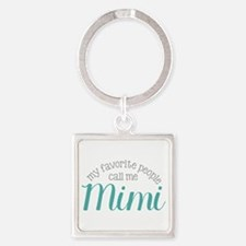 My Favorite People Call Me Mimi Keychains