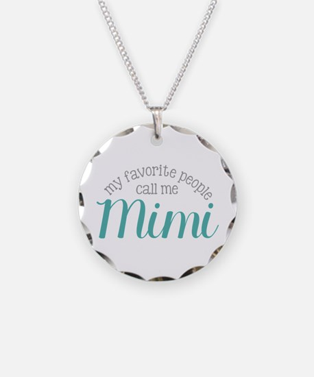 My Favorite People Call Me Mimi Necklace