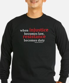 Injustice Resistance Long Sleeve T-Shirt