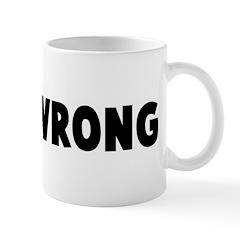 Dead wrong Mug