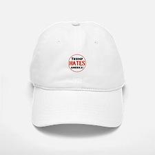 Trump Hates America Baseball Baseball Baseball Cap