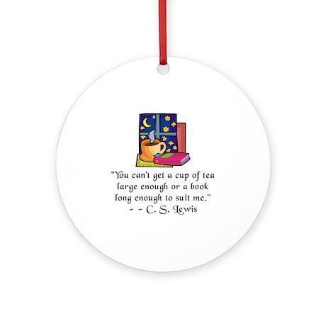 Tea & Books w Quote Ornament (Round)