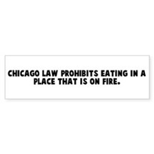 Chicago law prohibits eating Bumper Car Sticker