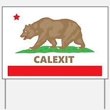 calexit Yard Sign
