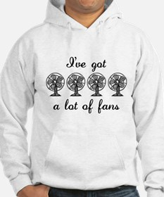 Lot Of Fans Jumper Hoodie