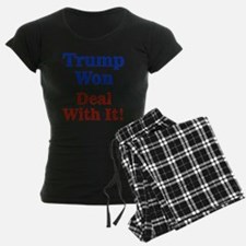 Trump Won Deal With It! Pajamas