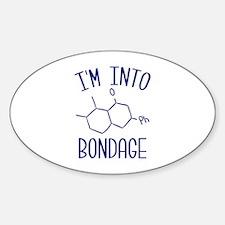 I'm Into Bondage Sticker (Oval)