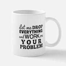 Let me DROP Mugs