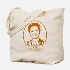 Hillary is my homegirl, natural Tote Bag
