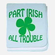 Part Irish All Trouble baby blanket