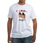 I Love Jugs Fitted T-Shirt