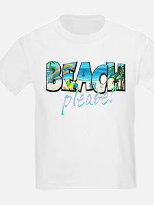 Kids Beach Please! T-Shirt