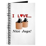 I Love Nice Jugs Journal