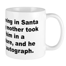 Unique I believe in santa claus Mug