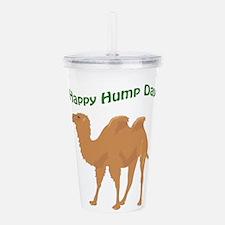 Happy Hump Day Acrylic Double-wall Tumbler