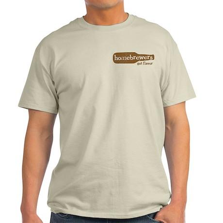 Homebrewers Got Flavor Light T-Shirt