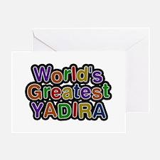 World's Greatest Yadira Greeting Card