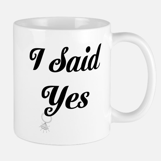 I Said Yes Design Mugs